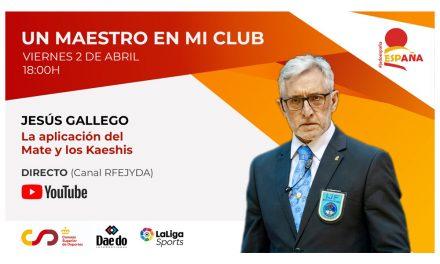 Un Maestro en mi Club – Jesús Gallego