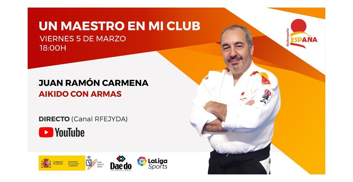 Un Maestro en mi Club – Juan Ramón carmena